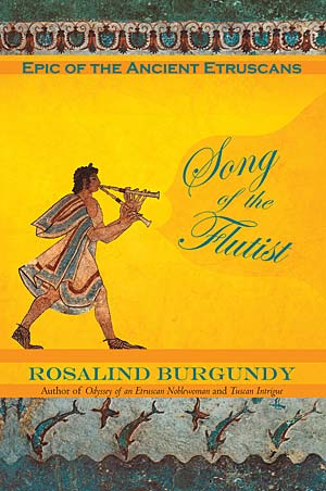 Song of the Flutist, Historical Fiction by Rosalind Burgundy